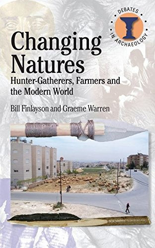 9780715638132: Changing Natures (Duckworth Debates in Archaeology)