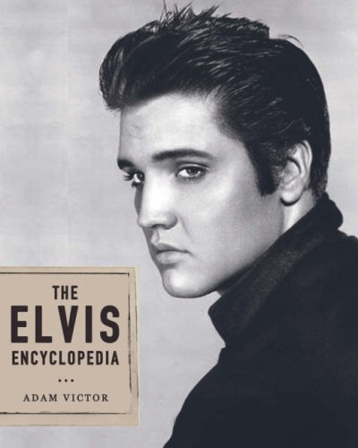 The Elvis Encyclopedia (Hardback): Adam Victor