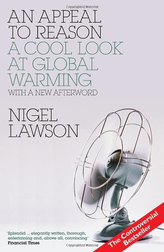9780715638415: An Appeal to Reason: A Cool Look at Global Warming