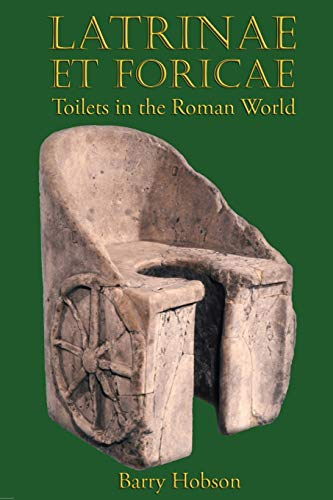 9780715638507: Latrinae Et Foricae: Toilets in the Roman World