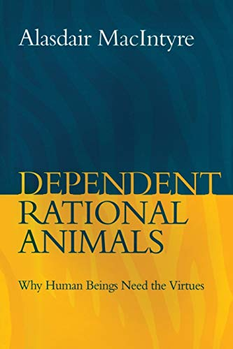 9780715638606: Dependent Rational Animals