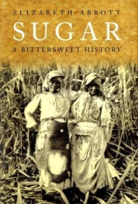 9780715638781: Sugar: A Bittersweet History