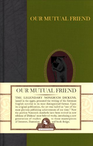 9780715638866: Our Mutual Friend (Nonesuch Dickens)