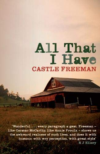 9780715639023: Freeman, C: All That I Have