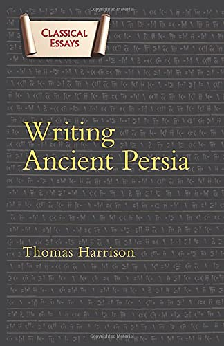 9780715639177: Writing Ancient Persia: Duckworth Classical Essays