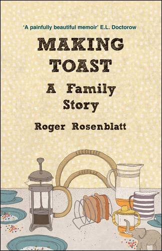 9780715639481: Making Toast: A Family Story