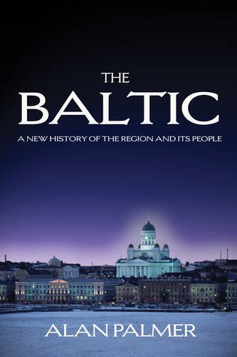 9780715639689: The Baltic: A New History of the Region