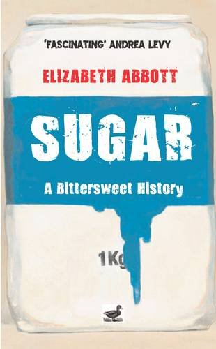 9780715639757: Sugar: A Bittersweet History