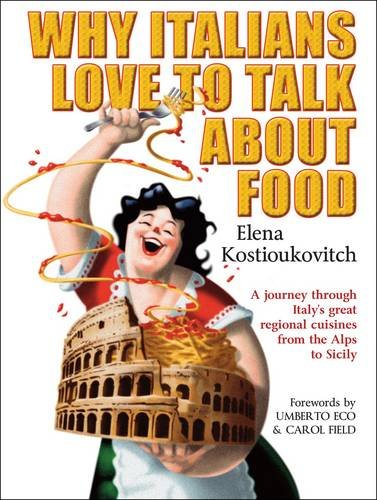 9780715639887: Why Italians Love to Talk About Food