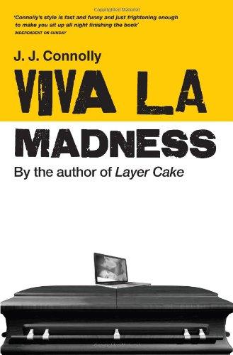 9780715641385: Viva La Madness. J.J. Connolly