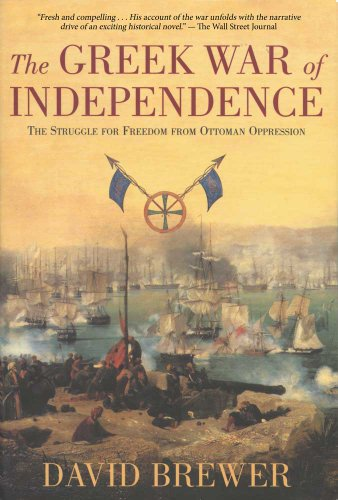 9780715641613: The Greek War of Independence: The Struggle for Freedom from Ottoman Oppression