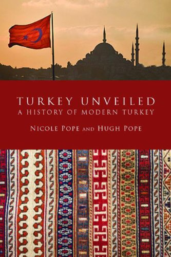 9780715643129: Turkey Unveiled: A History of Modern Turkey