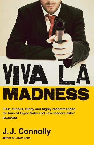 9780715643655: Viva La Madness. J.J. Connolly