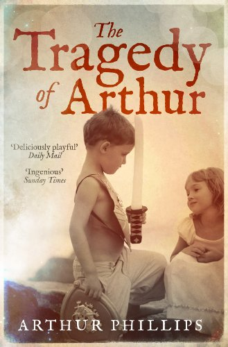9780715643662: The Tragedy of Arthur. by Arthur Phillips