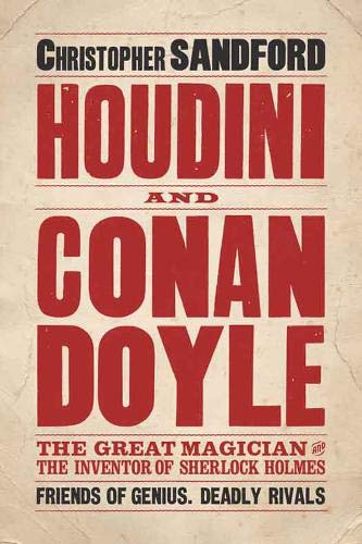 9780715643761: Houdini & Conan Doyle: The Great Magician and the Inventor of Sherlock Holmes