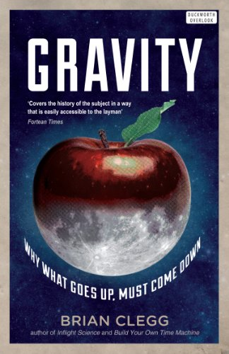 9780715644072: Gravity: WHY WHAT GOES UP: MUST COME DOWN