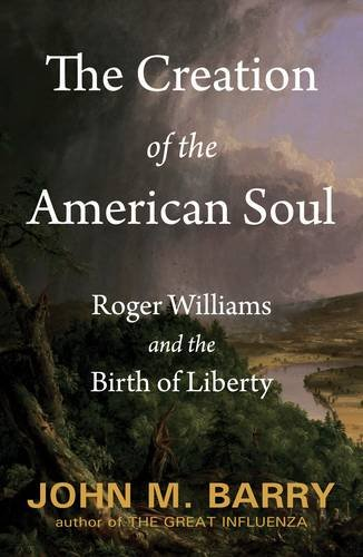 The Creation of the American Soul: John M. Barry