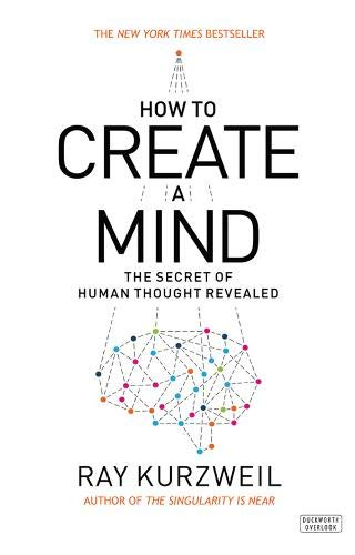 9780715645376: How to Create a Mind: The Secret of Human Thought Revealed