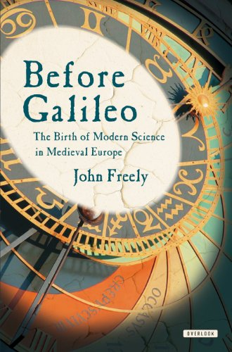 9780715647257: Before Galileo: The Birth of Modern Science in Medieval Europe
