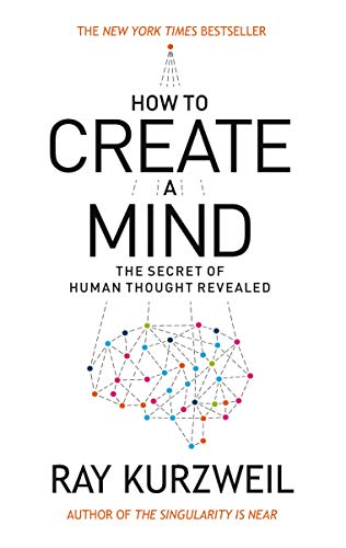 9780715647332: How to Create a Mind: The Secret of Human Thought Revealed