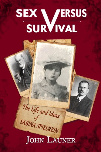 Sex Versus Survival: The Life and Ideas: John Launer