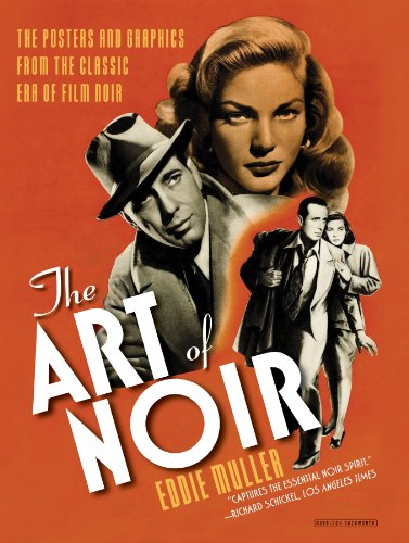 9780715647684: The Art of Noir: The Posters and Graphics from the Classic Era of Film Noir