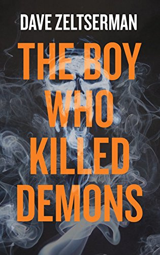 9780715649893: The Boy Who Killed Demons