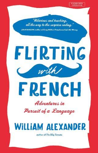 Flirting with French: William Alexander