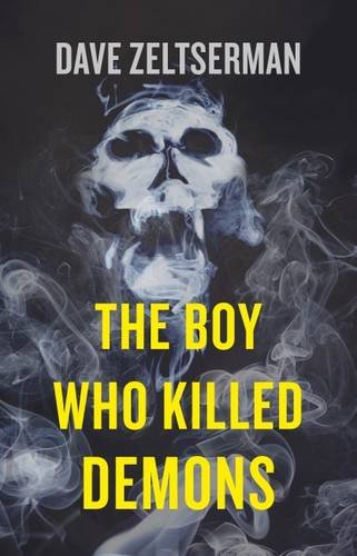 9780715650660: The Boy Who Killed Demons
