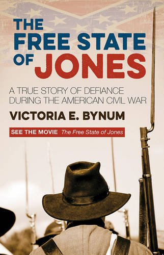 9780715650776: The Free State of Jones: A True Story of Defiance During the American Civil War