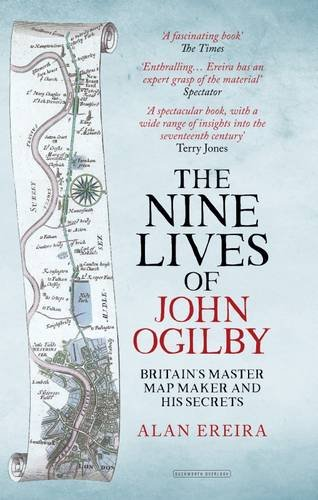 9780715651100: The Nine Lives of John Ogilby: Britain's Master Mapmaker and His Secrets