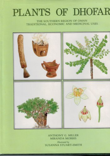 9780715708088: Plants of Dhofar, The Southern Region of Oman: Traditional, Economic, and Medicinal Uses