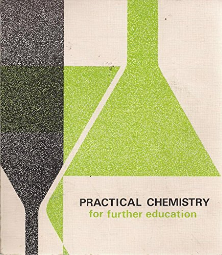 9780715710067: Practical Chemistry for Further Education