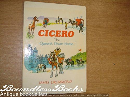 9780715710241: Cicero, the Queen's Drum Horse
