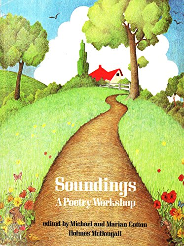 Soundings: A Poetry Workshop (9780715710494) by Michael Cotton; Marian Cotton