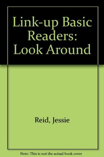 9780715711286: Link-up Basic Readers: Look Around Bk  1 - AbeBooks
