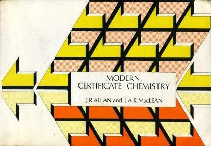 Modern Certificate Chemistry: Allan, James R.,