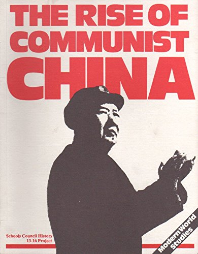 9780715715581: Rise of Communist China (Modern world studies)