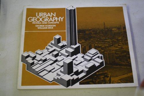 Urban Geography (0715719645) by Gordon, George; Dick, William J