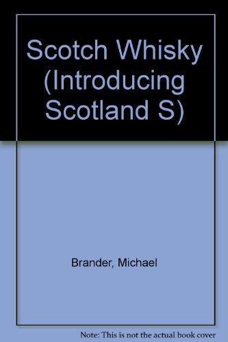 9780715720783: Scotch Whisky (Introducing Scotland)