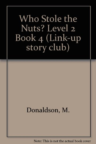 Who Stole the Nuts? Level 2 Book: Low, Joan