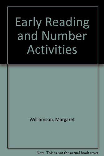 Early Reading and Number Activities: Williamson, Margaret