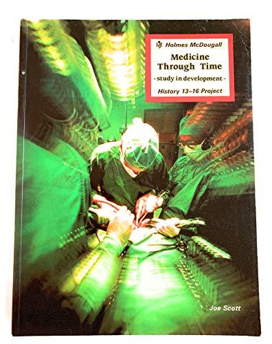 9780715725870: Medicine Through Time (Study in development)