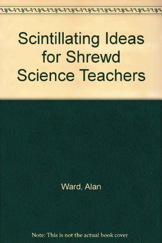 9780715727133: Scintillating Ideas for Shrewd Science Teachers