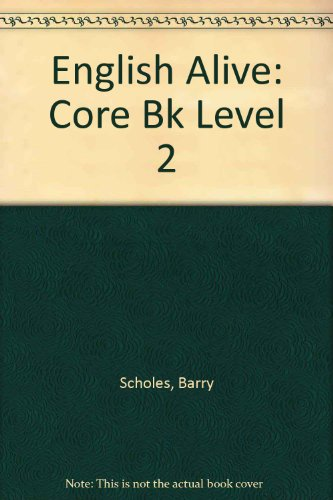 9780715727485: English Alive: Core Bk Level 2