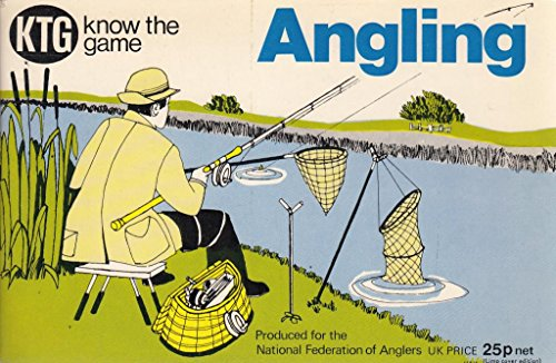 KNOW THE GAME SERIES: ANGLING. Produced for: Know The Game