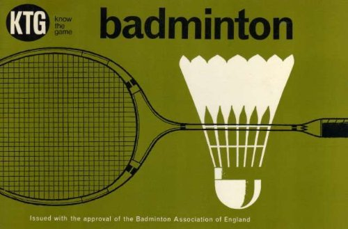 Badminton: Know the Game'