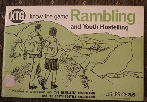 Rambling and Youth Hostelling.: Educational Productions