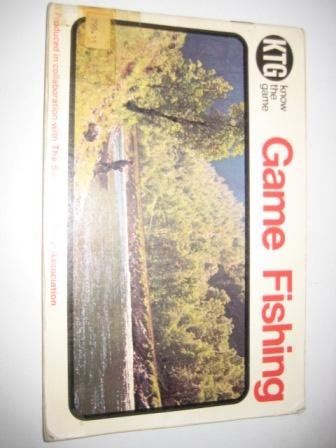 KNOW THE GAME: GAME FISHING. By Stanley: Know The Game