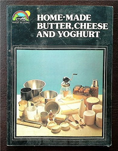9780715804537: Home-made butter, cheese and yoghurt (Invest in living)